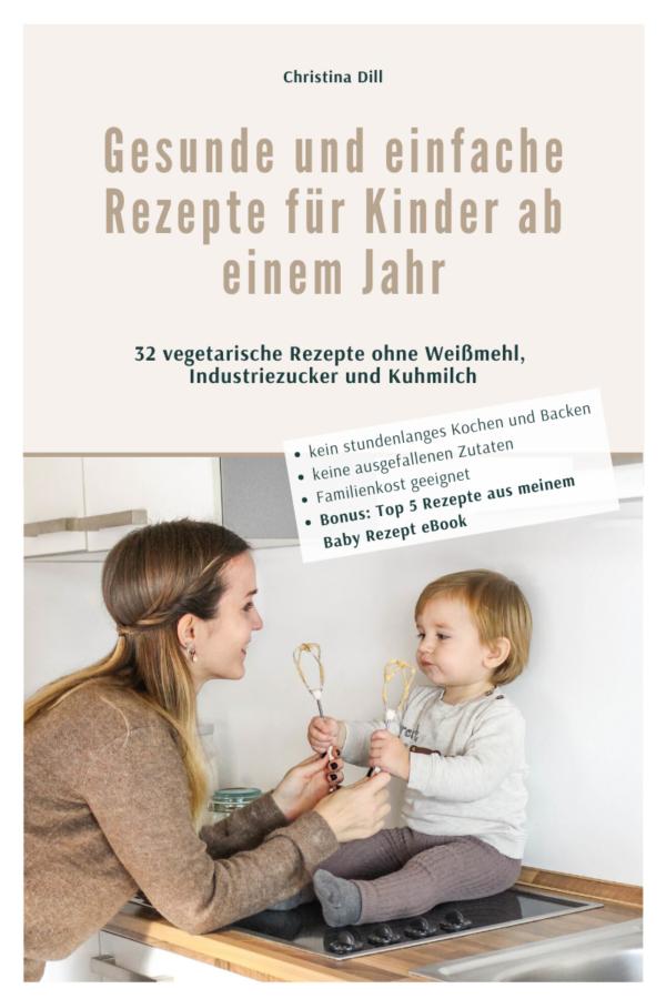 Rezepte für Kinder ab einem Jahr - Cover